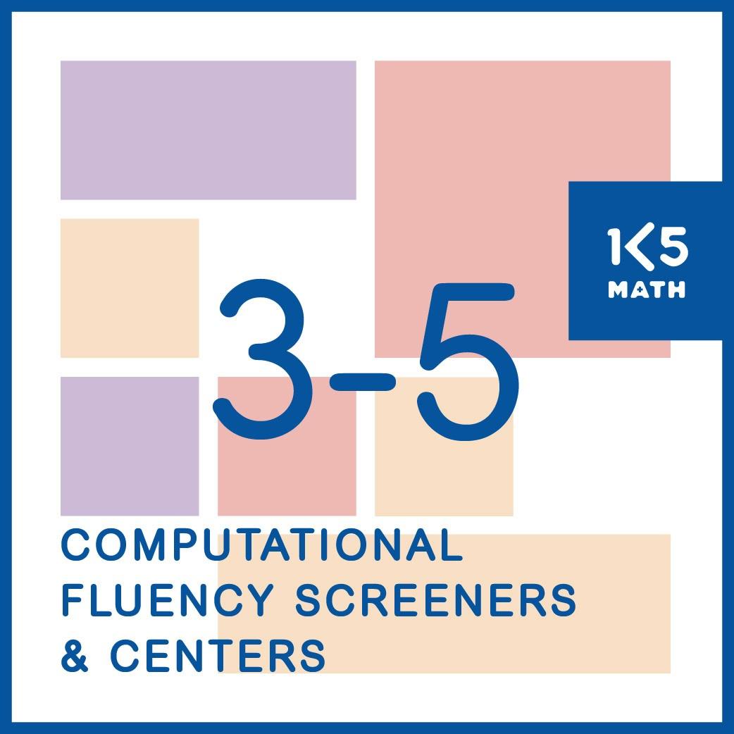 Computational Fluency Screeners & Skills Based Centers