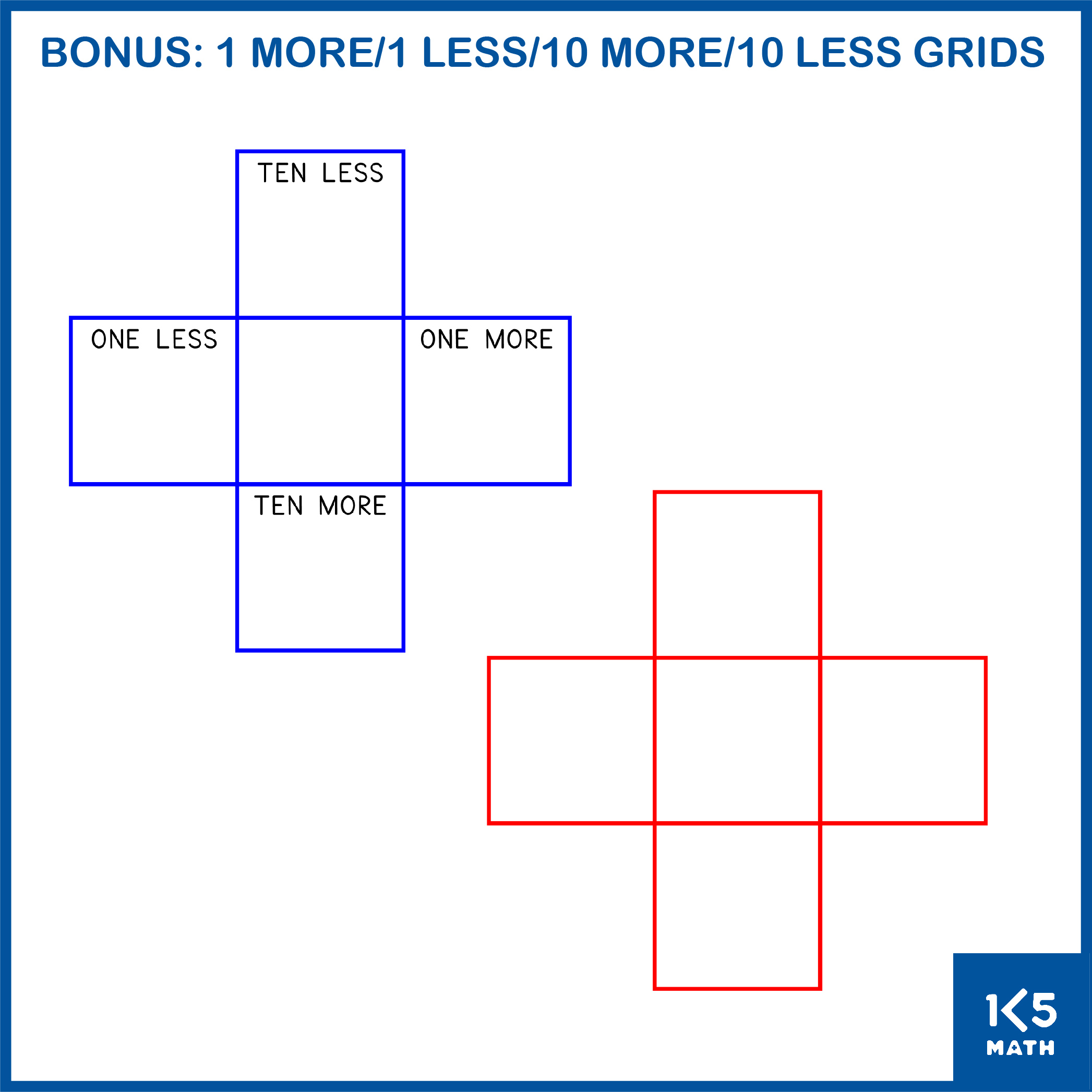 One More/One Less/Ten More/Ten Less Grids