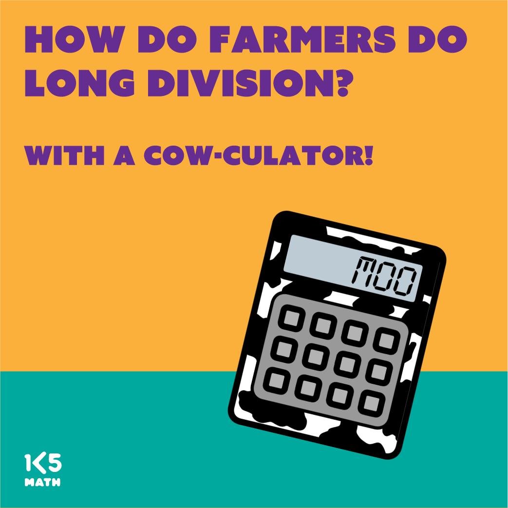 Math Joke: How do farmers do long division?