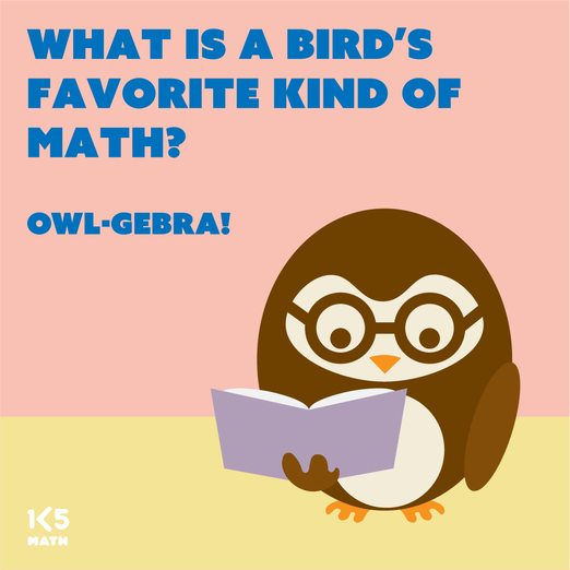 Math Joke: What is a bird's favorite part of math?