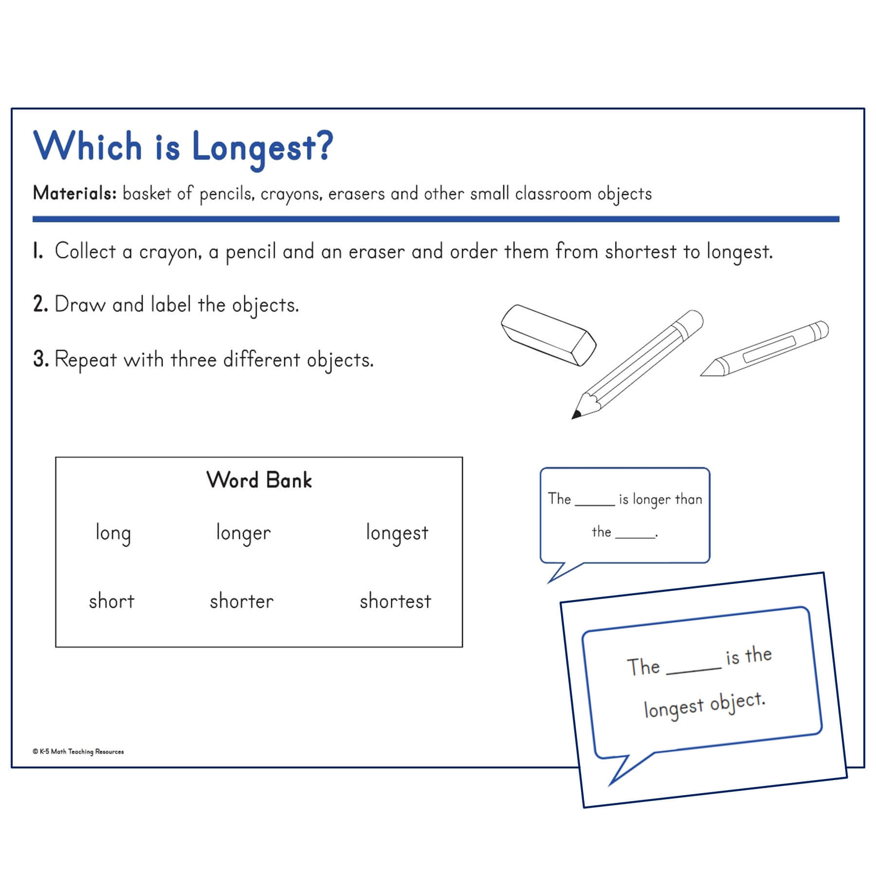 1.MD.A.1 Which is Longest?