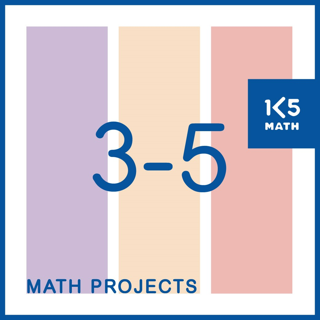 Math Projects for Grades 3-5 with student friendly rubrics