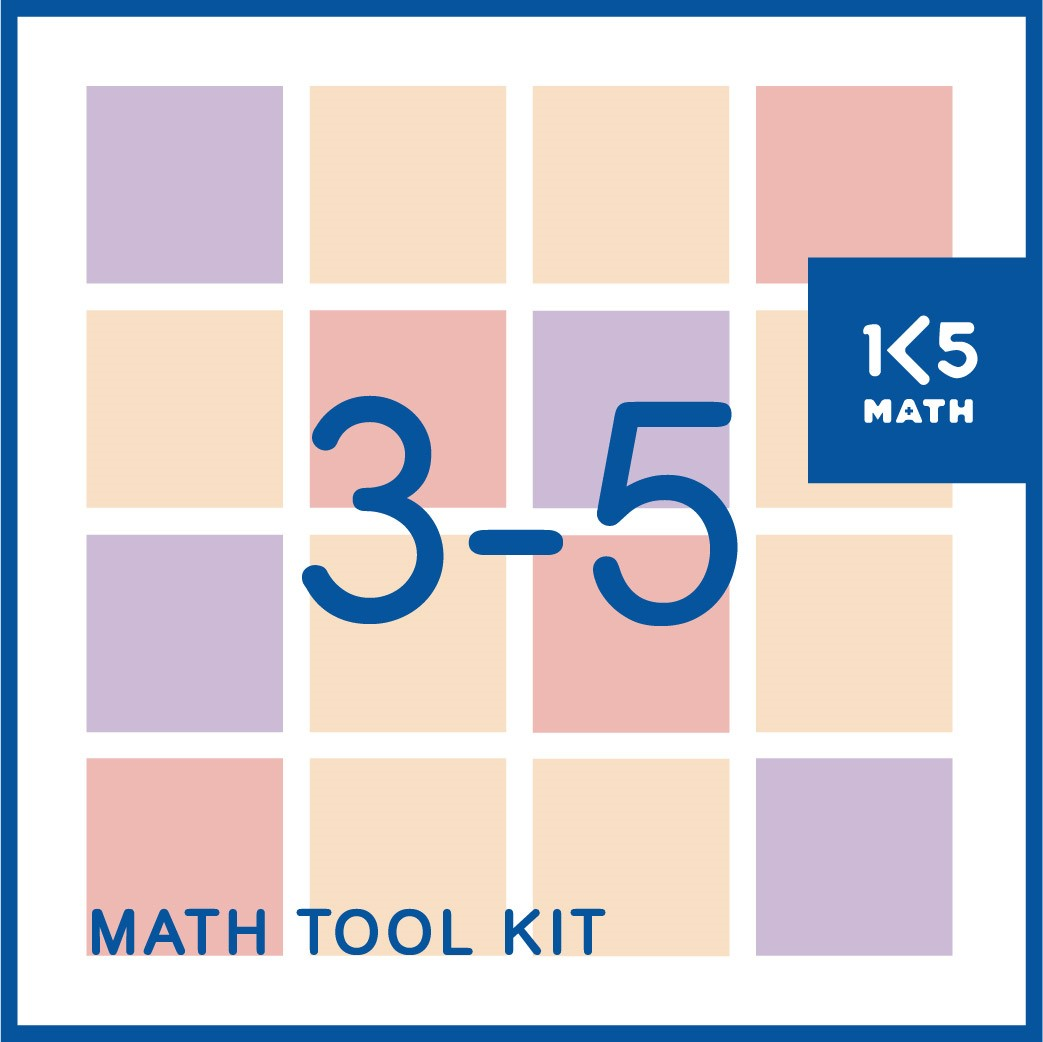 Math Tool Kit: 60 math tools to support the development of students' math skills and understandings in Grades 3-5