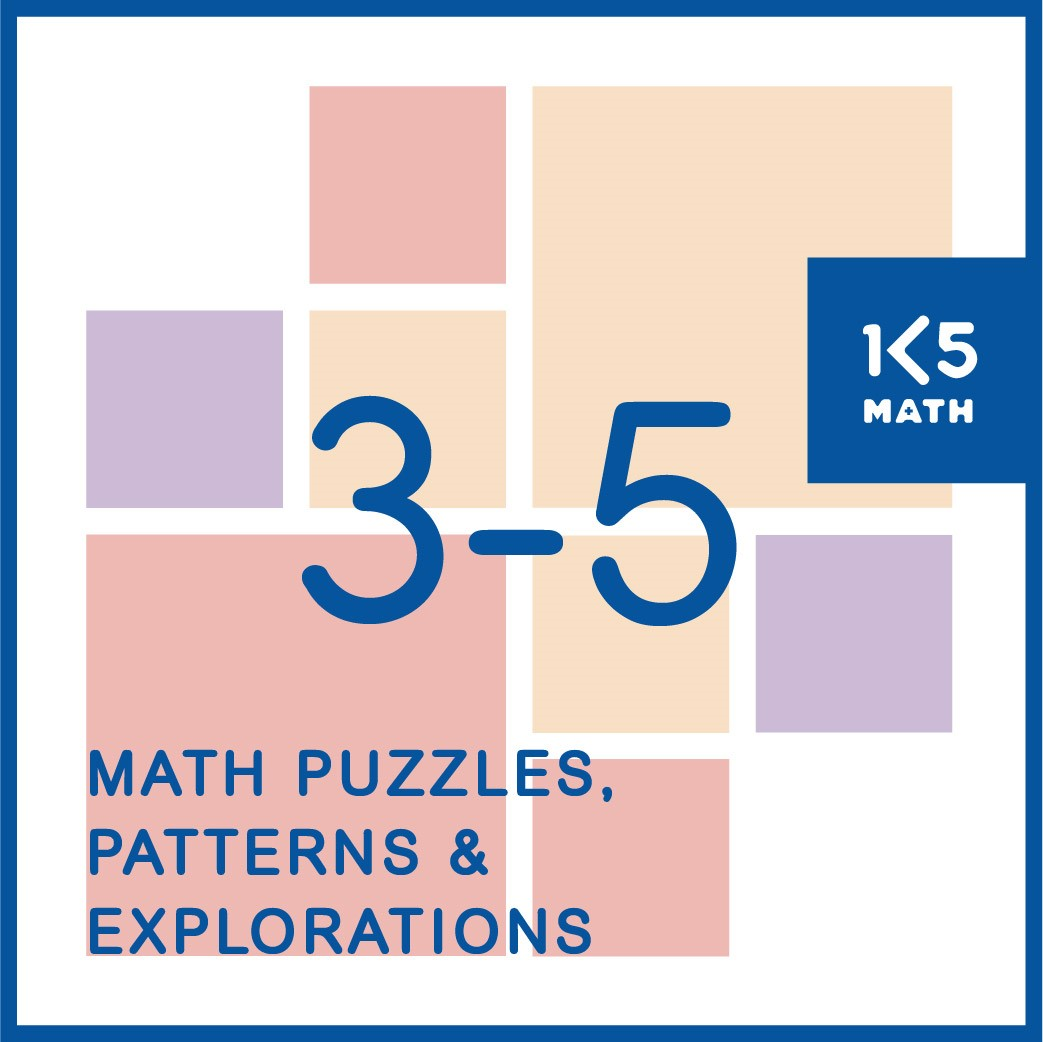 Math Puzzles, Patterns and Explorations for Grades 3-5