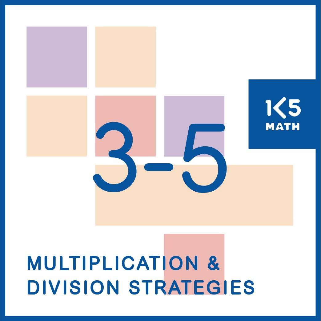 Multiplication and Division Strategies to build fact fluency